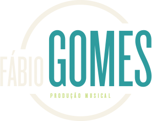 Fábio Gomes | Produtor Musical