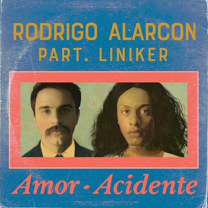 Rodrigo Alarcon – Amor Acidente (Part. Liniker)
